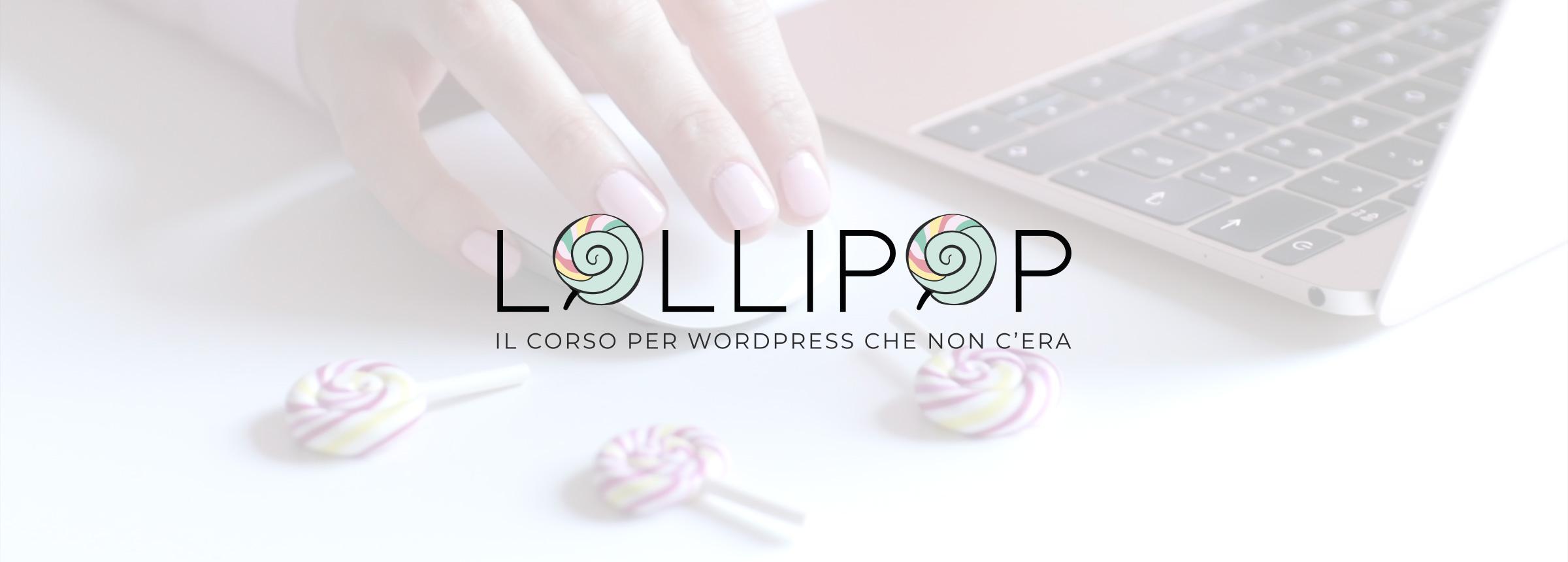 Lollipop corso per imparare a creare siti WordPress